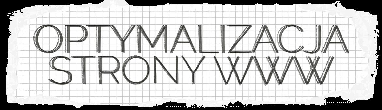 Optymalizacja Strony WWW Pozycjonowanie